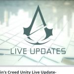 Ubisoft launches Assassin's Creed: Unity bug-fix live blog