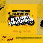 How To Survive, Metro games part of August's Games with Gold